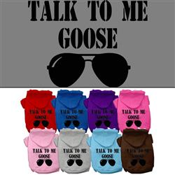 Talk To Me Goose Screen Print Pet Hoodies