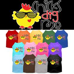 Chicks Dig Me Screen Print Dog Shirt