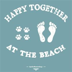 Happy Together at the Beach T-shirt