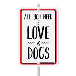 "All You Need Is Love & Dogs Mini Garden Sign, 3.75"" x 5.5"" on 8"" stake"