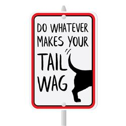 "Whatever Makes Your Tail Wag Mini Garden Sign, 3.75"" x 5.5"" on 8"" stake"
