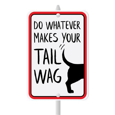 """Whatever Makes Your Tail Wag Mini Garden Sign, 3.75"""" x 5.5"""" on 8"""" stake"""