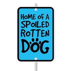 "Home of A Spoiled Rotten Dog Mini Garden Sign, 3.75"" x 5.5"" on 8"" stake"