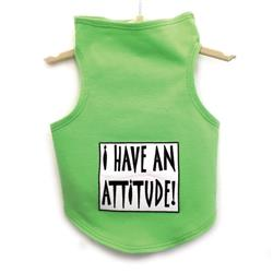 I Have an Attitude Tank by Daisy and Lucy