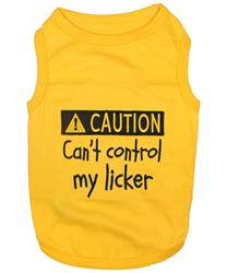 Can't Control My Licker Dog T-Shirt
