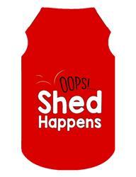 Shed Happens Dog T-Shirt