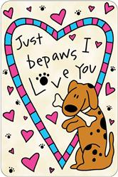 Crunch Card - Just BePaws I Love You