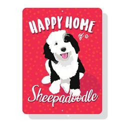 "Happy Home of a Sheepadoodle sign 9"" x 12"""
