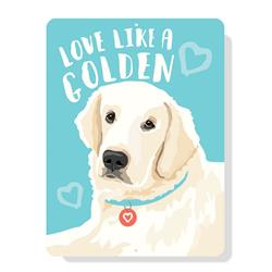 "Love Like a Golden (English Cream) sign 9"" x 12"""