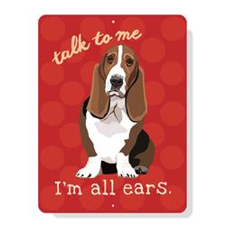 "Basset Hound - I'm all Ears sign 9"" x 12"""