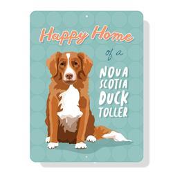"""Happy Home of a Nova Scotia Duck Toller sign 9"""" x 12"""""""