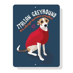"Italian Greyhound - ""Its Always Sweater Weather"" sign 9"" x 12"""
