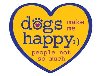 "Dogs make me happy…People not so much - 3"" Sticker"