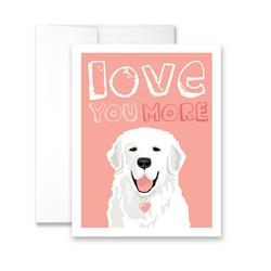 Love You More (blank) Greeting Card - Pack of 6 cards