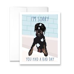 I'm Sorry You Had A Bad Day (blank) Greeting Card - Pack of 6 cards
