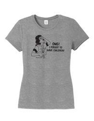 T-shirt: OMG! I Forgot to Have Children (women's, gray)