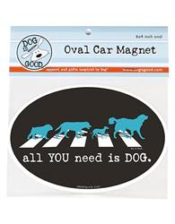 Car Magnet: All YOU need is DOG