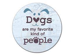 Dogs Are My Favorite... - Car Coaster