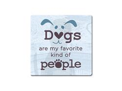 Dogs Are My Favorite Kind of People - Single Square Coaster 6 pk