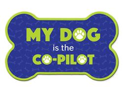 Bone Shaped Magnet -My Dog Is The Co-Pilot