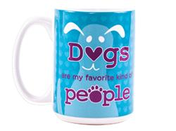 Dogs Are My Favorite Kind of People - Big Mug