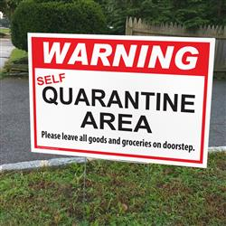"Self Quarantine Area Indoor / Outdoor Double Sided Sign - 18"" x 12"""