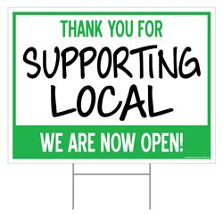 "Thank You for Supporting Local / Outdoor Double Sided Sign - 18"" x 24"""
