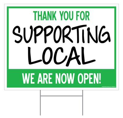 """Thank You for Supporting Local / Outdoor Double Sided Sign - 18"""" x 24"""""""