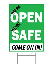 "We're Open; We're Safe / Outdoor Double Sided Sign - 18"" x 24"""