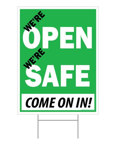 """We're Open; We're Safe / Outdoor Double Sided Sign - 18"""" x 24"""""""