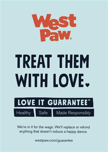 West Paw Treat Love It Guarantee Sign