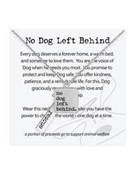 No Dog Left Behind Necklace