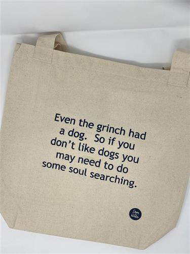 Canvas Bag - Even The Grinch Had A Dog