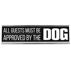 "Approved by Dog 8"" Desk Sign"