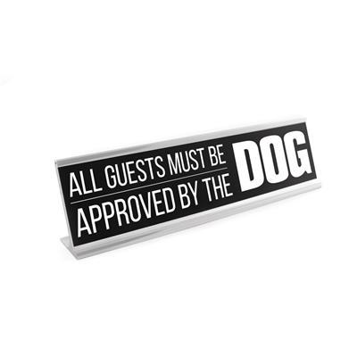 "Approved by Dog 8"" Desk Sign"