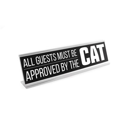 "Approved by Cat 8"" Desk Sign"
