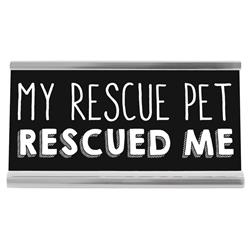 "My Rescue Pet 4"" Desk Sign"