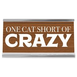 "Cat Crazy 4"" Desk Sign"