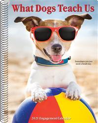 What Dogs Teach Us 2021 Engagement Calendar