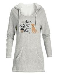 Tunic Hoodie: I Cannot Live Without Coffee and My Dog