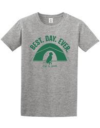 T-shirt: Best Day Ever (unisex)