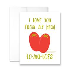 I Love You From My Head To-Ma-Toes - Package of Six Greeting Cards