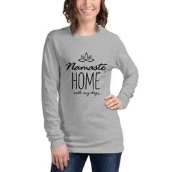 Namaste Home With My Dog Long Sleeve T-Shirt