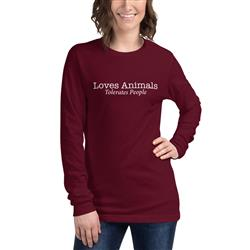 Loves Animals, Tolerates People Long Sleeve T-Shirt
