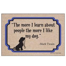 I like my dog- Mark Twain - Doormat