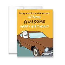 Being Weird is a Side Effect of Being Awesome - Package of Six Greeting Cards