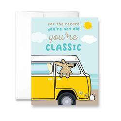 For the Record You're Not Old You're a Classic!- Package of Six Greeting Cards