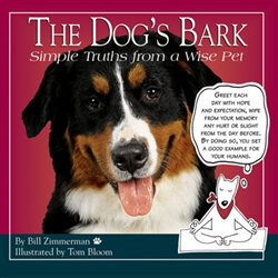 The Dog's Bark; Simple Truths from a Wise Pet