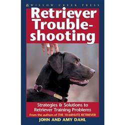 Retriever Troubleshooting; Strategies & Solutions to Retriever Training Problems