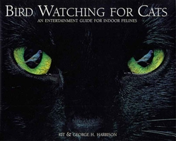 Bird Watching for Cats; An Entertainment Guide For Indoor Felines